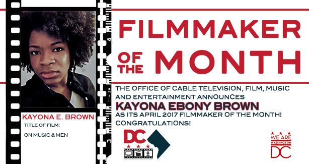 OCTFME April 2017 Filmmaker of the Month Kayona Ebony Brown